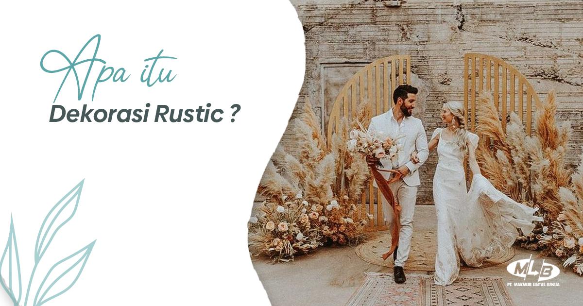 Apa itu Dekorasi Rustic?