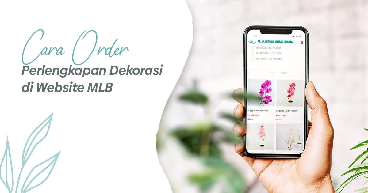 Cara Order Perlengkapan Dekorasi di Website MLB